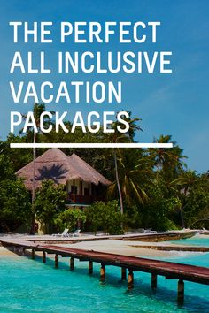 An all inclusive package for a vacation is what it sounds like: all your main costs are included in one simple flat price. This includes where you're staying, food and drinks, and sometimes it even covers taxes, entertainment, excursions, and activities.