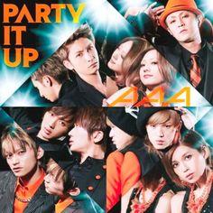 AAA - PARTY IT UP lyrics + PV | Beautiful Song Lyrics