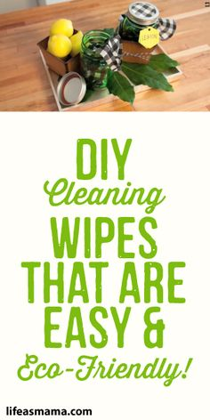 DIY Cleaning Wipes That Are Easy & Eco Friendly!