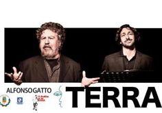 """""""Terra"""", Lello Arena, Yari Gugliucci e la poesia di Alfonso Gatto. - http://virgiliosalerno.myblog.it/archive/2012/12/19/alfonso-gatto-salerno.html"""