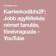 Karrierkod/ Jobb agyféltekés német tanulás, főnévragozás - YouTube
