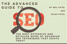 The Most Extensive and Detailed Guide of Advanced SEO Techniques That Exists Today  http://www.quicksprout.com/the-advanced-guide-to-seo/
