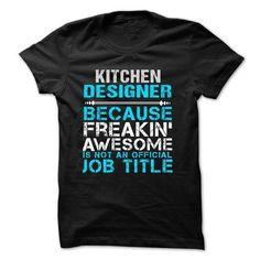 Love being A KITCHEN DESIGNER T-Shirts, Hoodies, Sweatshirts, Tee Shirts (21.99$ ==► Shopping Now!)