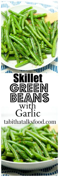 These green beans are boiled for a few minutes and then finished in a skillet with delicious butter and garlic. Perfect side dish for weeknight dinners!