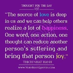 Thought of the day on love happiness quotes thich nhat hanh quotes