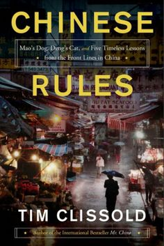 Chinese Rules/Tim Clissold http://encore.greenvillelibrary.org/iii/encore/record/C__Rb1383065