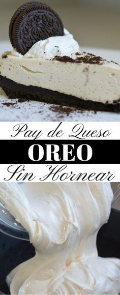 Si te gusta pay de queso de OREO, pero no tienes para hornear, esta receta es para ti! Es tan sencilla y te encantara!