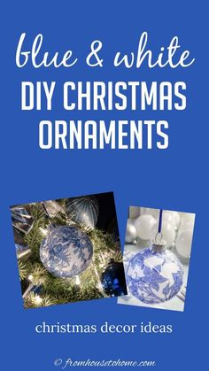I love these DIY Chinoiserie Christmas ornaments! They will go perfectly with my blue and white Christmas home decor, and they're so much cheaper than buying them! #fromhousetohome #christmastree #christmas #blueandwhite #diychristmas #bluechristmasdecor Blue Christmas Decor, Diy Christmas Decorations For Home, Haunted House Decorations, Diy Christmas Ornaments, Glass Ornaments, White Christmas, Holiday Crafts, Christmas Fireplace Mantels, How To Make Diy