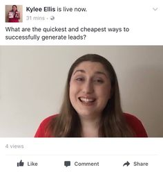 What are the quickest and cheapest ways to successfully generate leads?  https://www.facebook.com/kylee.legge/videos/1536213299732411/?utm_content=buffera0904&utm_medium=social&utm_source=pinterest.com&utm_campaign=buffer