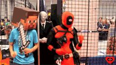 "*deadpool and steve* "" yo this con is tight!"" ~SLENDERMAN WALKS IN~ ""oh..Oh...OHHH OH S**T, WTF!? "" *S**ts costume*"