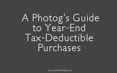 Tax Deductions You Don't Want to Forget About!  #small business  #photography