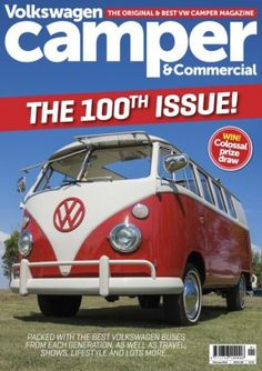 Volkswagen+Camper+and+Commercial+Issue+100+digital+magazine+-+Read+the+digital+edition+by+Magzter+on+your+iPad,+iPhone,+Android,+Tablet+Devices,+Windows+8,+PC,+Mac+and+the+Web.