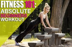 Fitness 101: Absolute Beginner's Workout - In less than 5 minutes per day you can begin to get fit. Fitness 101 for Beginner's is a workout designed for anyone new or returning to fitness. This routine is a great way to gradually build endurance and strength. The routine below requires no special equipment. Be sure to watch the video demonstrations of the exercises.  Let's get moving!