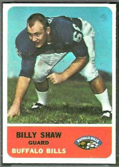 Billy Shaw 1962 Fleer football card Football Trading Cards, Football Cards, Nfl Football, American Football, College Football, Baseball Cards, Nfl Buffalo Bills, Football Hall Of Fame, Billie Jean King