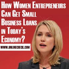 Small Business Loans For Women Online business loans from private lenders have opened a completely different era of financing. Today it's the   company that's the customer and a constant stream of income is what determines a borrower's general eligibility for   financing; not really a FICO score. #badcreditbusinessloans