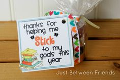 Great job STICKing to your goals this month (could use post its, chick-o-sticks, glue sticks, etc)
