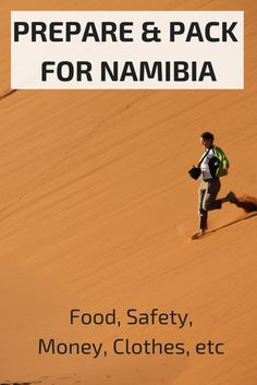 Prepare and pack for a trip to Namibia