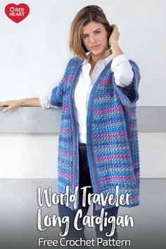 World Traveler Long Cardigan free crochet pattern in Colorscape yarn. A roomy long cardigan showcases the phenomenal color effects of this beautiful yarn. The painterly shadings appear as you crochet it all in one piece. Crochet One Piece, Long Cardigan, Cardigan Sweaters, Cozy Sweaters, Cardigans, Crochet Cardigan Pattern, Crochet Jacket, Sweater Patterns, Crochet Shawl