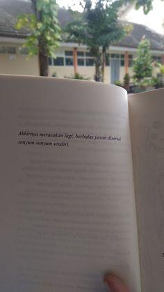 Quotes Rindu, Quotes Lucu, Cinta Quotes, Snap Quotes, Quotes Galau, Quotes From Novels, Text Quotes, Sarcastic Quotes, Mood Quotes
