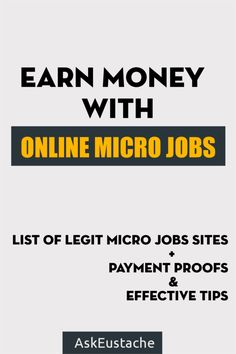 Earn Money With The Best Online Micro Jobs Websites! From sharing updates on twitter to making awesome videos, anything you can do can make you money. Learn more at http://askeustache.com/earn-money-online-micro-jobs-websites/