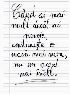 ❤️ Construieste o casa mai mare Sad Words, True Words, Smart Quotes, Love Quotes, Motivational Messages, Inspirational Quotes, Monologues, My Notebook, Famous Quotes