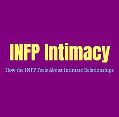 INTJ Intimacy: How the INTJ Feels About Intimate Relationships - Personality Growth Infp Relationships, Relationship Goals, Infp Personality Type, Personality Profile, Getting To Know Someone, Strong Feelings, Leadership Quotes, Education Quotes, Psychology Quotes