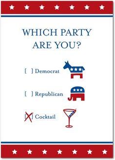 Democrat, Republican or Cocktail Party? You choose.