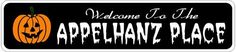 APPELHANZ PLACE Lastname Halloween Sign - Welcome to Scary Decor, Autumn, Aluminum - 4 x 18 Inches by The Lizton Sign Shop. $12.99. Great Gift Idea. Predrillied for Hanging. Rounded Corners. 4 x 18 Inches. Aluminum Brand New Sign. APPELHANZ PLACE Lastname Halloween Sign - Welcome to Scary Decor, Autumn, Aluminum 4 x 18 Inches - Aluminum personalized brand new sign for your Autumn and Halloween Decor. Made of aluminum and high quality lettering and graphics. Made to last for ye...