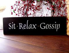 wall art, relax gossip, wood signs, sit relax