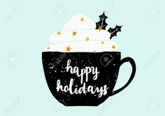 Christmas Greeting Card Template Design. A Black Coffee Cup With.. Royalty Free Cliparts, Vectors, And Stock Illustration. Image 48050598.