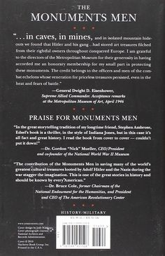 The Monuments Men: Allied Heroes, Nazi Thieves and the Greatest Treasure Hunt in History: Robert M. Edsel, Bret Witter: 9781599951508: Amazon.com: Books