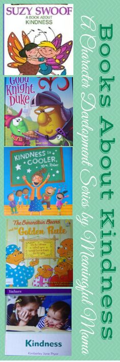 Books on Kindness - Part of a Character Development Series at Meaningful Mama