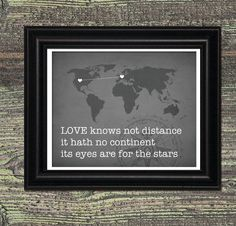 LOVE knows not Distance, Map Customized, Love Quote, Black and White, Up To FIVE Hearts, Quote Art, Wall Art Typography Prints, 8x10 print. $25.00, via Etsy.