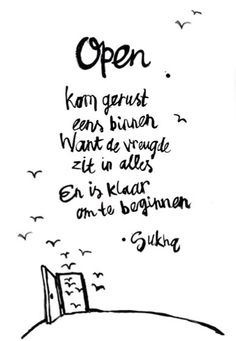 Home - sukha. Open Quotes, Words Quotes, Inspirational Quotes, Sayings, Motivational, The Words, Great Words, Dutch Quotes, Quote Of The Week