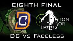 DC vs Faceless Eighth Final Boston Major 2016 Highlights Dota 2