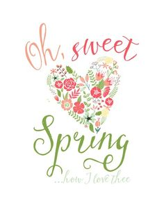~Spring Pirouettes~ Oh, Sweet Spring . . . how I love thee.