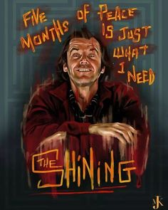 The Shining, Stephen King Horror Movie Posters, Movie Poster Art, Horror Films, Horror Movie Quotes, Horror Villains, Horror Icons, Film Quotes, Horror Stories, Scary Movie Characters