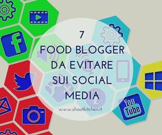 7 food blogger da evitare sui social http://www.shootkitchen.it/7-food-blogger-evitare-sui-social-media/