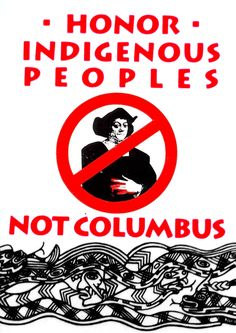 Honor Indigenous Peoples, Not Columbus