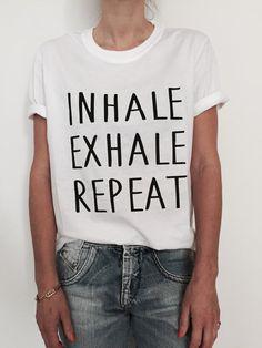 Inhale exhale repeat Tshirt white Fashion funny slogan womens girls sassy cute top yoga gym fitness