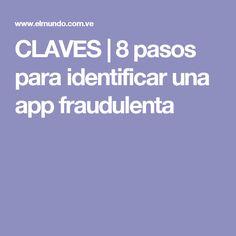 CLAVES | 8 pasos para identificar una app fraudulenta