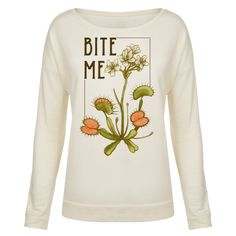 """This hipster venus fly trap shirt is great for feminists who take no shirt and love them some botanical illustrations of carnivorous plants like this """"Bite me!"""" venus fly trap print. This feminist shirt is perfect for fans of hipster shirts, floral shirts, feminist t shirts and botanical art."""