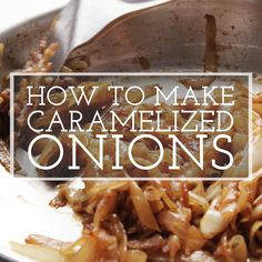 How to slowly caramelize onions to bring out deep, rich, sweet flavor as the natural sugars in the onions caramelize. Onion Recipes, Mexican Food Recipes, Whole Food Recipes, Vegetarian Recipes, Simply Recipes, New Recipes, Dinner Recipes, Cooking Recipes, Caramelized Onions Recipe