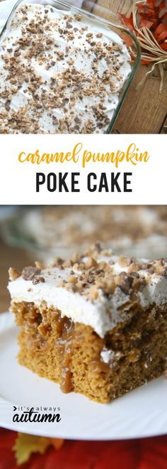 Pumpkin caramel poke cake is just about the best cake you've ever tasted! This easy dessert takes just 7 ingredients and 10 minutes to put together. Caramel Pumpkin Poke Cake - quick + easy pumpkin caramel poke cake recipe - It's Always Autumn 13 Desserts, Holiday Desserts, Delicious Desserts, Easy Pumpkin Desserts, Pumpkin Cakes, Easy Fall Deserts, Pumpkin Cake Recipes, Carrot Cakes, Easy Desserts For Thanksgiving