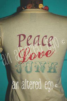 Junk Drunk-junk  drunk  antique  peace  love