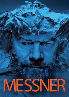 Messner (2012) - Iconic mountain climber Reinhold Messner reviews his extraordinary exploits and the mindset that drove him to tackle the world's highest peaks.