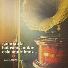 …içine şarkı bulaşmış anılar asla unutulmaz…