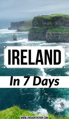 How to see Ireland in 7 days | tips for spending 7 days in Ireland | how to plan a 7 day ireland itinerary | one week in Ireland | ireland travel tips | things to do in Ireland #ireland