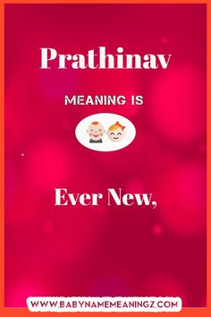 Prathinav name meaning