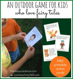 This outdoor game for kids who love fairy tales comes with its own printable cards! Each card has an action related to a different fairy tale!